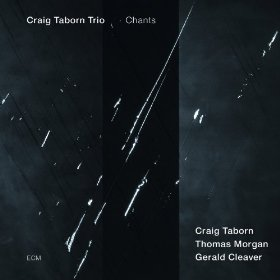 Craig Taborn - Chants