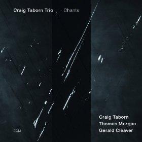 Craig Taborn - Chants
