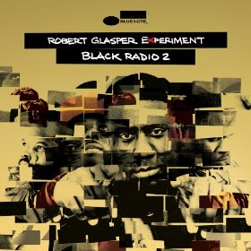 Robert Glasper - Black Radio 2