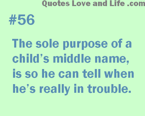 parenting-quotes-the-sole-purpose-of-a-childs-middle-name