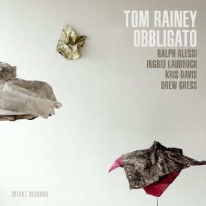 Tom Rainey Obbligato